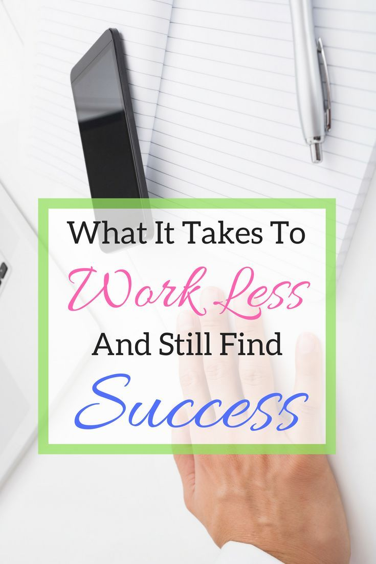 Here's how you can work less but still find more success #workless #successful #findsuccess #productivity