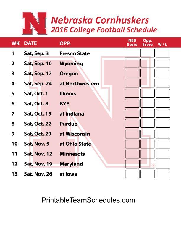 Nebraska Cornhuskers  Football Schedule 2016. Score Updates & Printable Schedule Here - http://printableteamschedules.com/collegefootball/nebraskacornhuskers.php