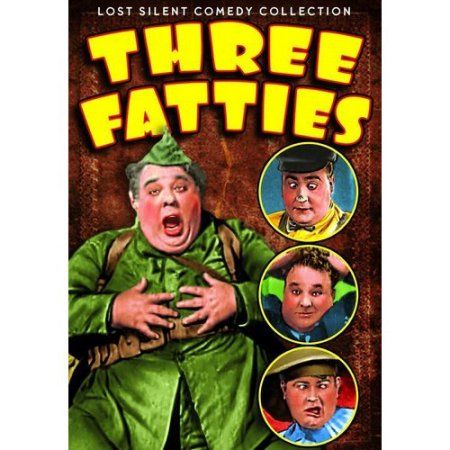 Lost Silent Comedy Collection: Three Fatties