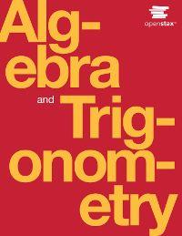 Algebra and Trigonometry - Educational Modules from Rice