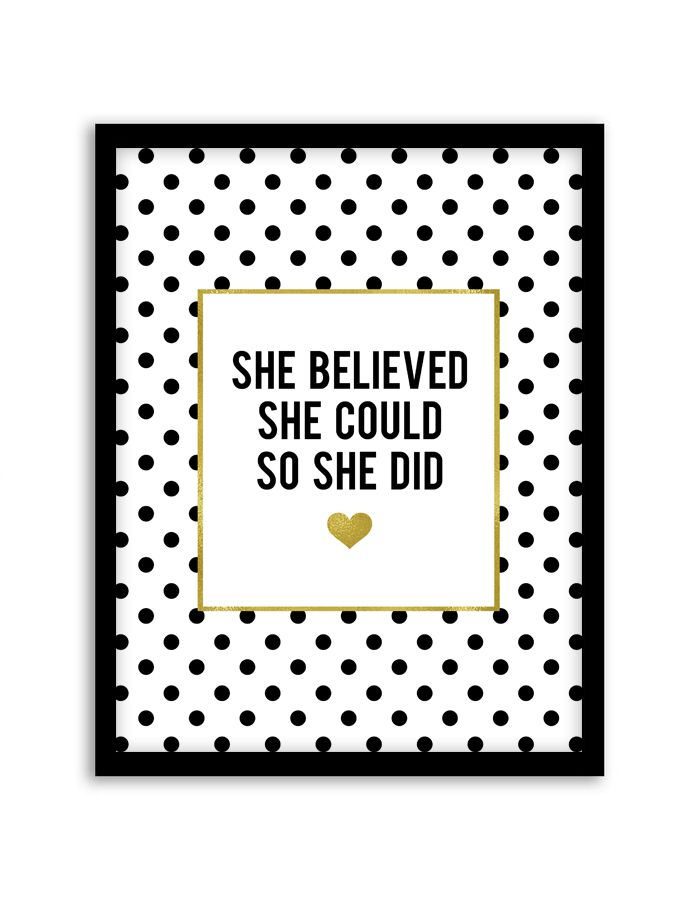 Download and print this free printable She Believed She Could So She Did wall art for your home or office!