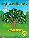 Free Kindle Book -   The Pacifier Tree: Early Readers Children's Book+Video & Audio,Illustrated Children eBook ages 2-7(Bedtime Dreaming): Picture book for parents to read with kids struggling to give up their pacifiers! Check more at http://www.free-kindle-books-4u.com/parenting-relationshipsfree-the-pacifier-tree-early-readers-childrens-bookvideo-audioillustrated-children-ebook-ages-2-7bedtime-dreaming-picture-book-for-parents-to-read-with-k/