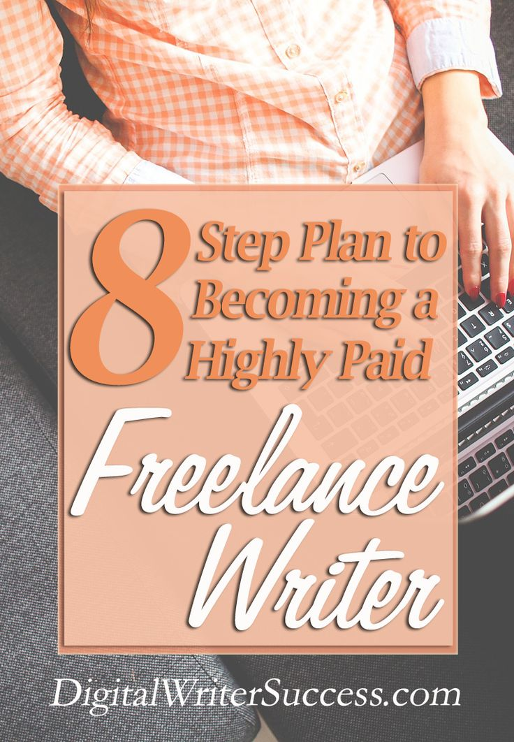 Get paid to write! Here's how to get started as a freelance writer. http://digitalwritersuccess.com/8-step-plan-to-becoming-a-highly-paid-freelance-writer/?utm_campaign=coschedule&utm_source=pinterest&utm_medium=Leslie%20Truex