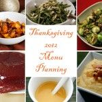 Thanksgiving Menu Planning Do's and Don'ts (And My Thanksgiving Menu 2012)