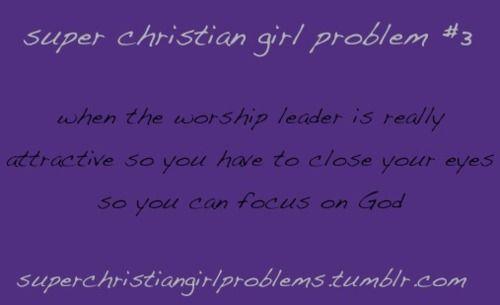 pentecostal girl problems