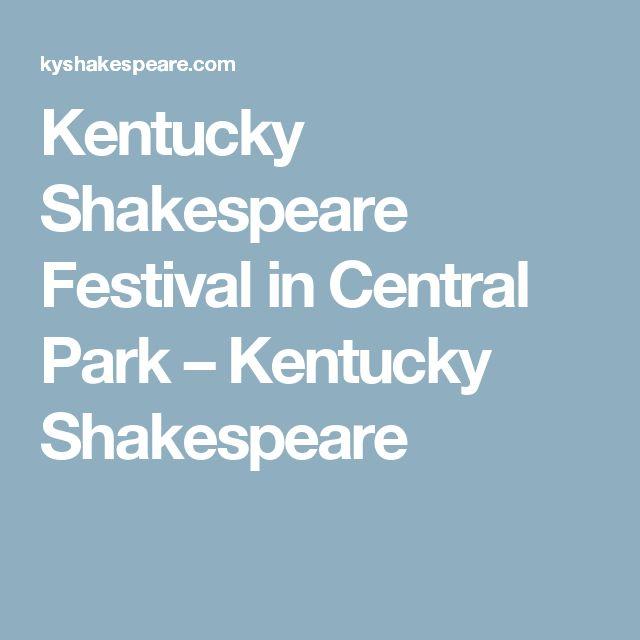 Kentucky Shakespeare Festival in Central Park – Kentucky Shakespeare