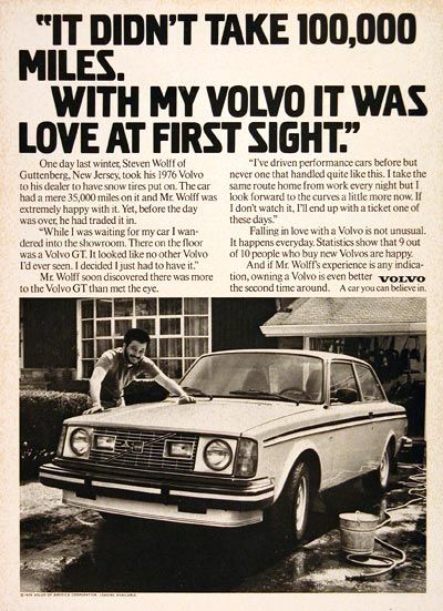 1979 Volvo GT Coupe vintage ad. Recounts the experience of Mr. Steven Wolff of Guttenberg, NJ, who traded in his 1976 Volvo for a 1979 Volvo GT on sight in the dealer showroom.