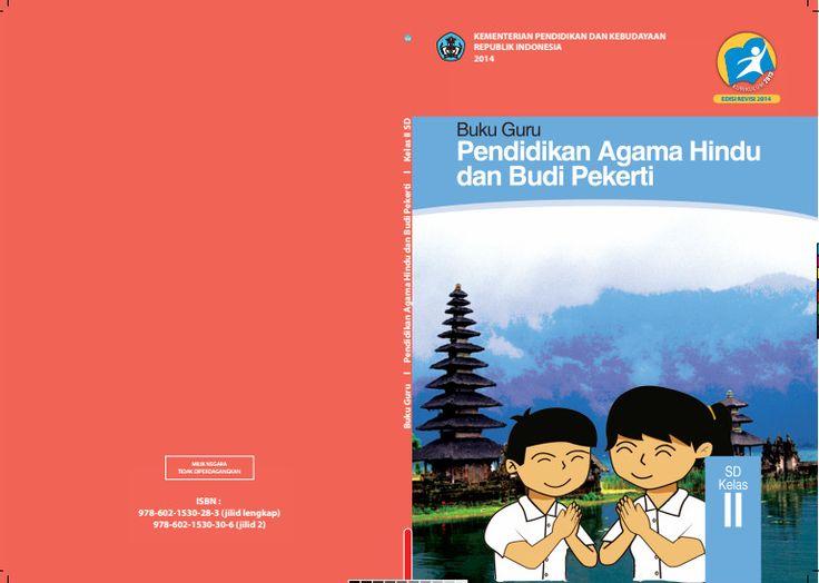 Download Gratis Buku Guru Pendidikan Agama Hindu Dan Budi Pekerti Kelas 2 SD Kurikulum 2013 Format PDF