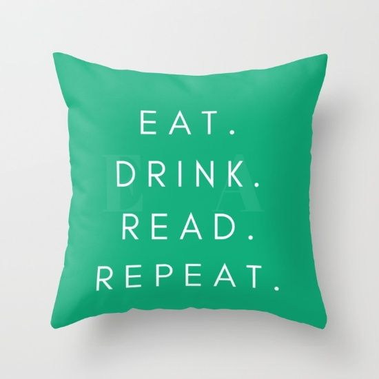 Eat Drink Read Repeat! Cushion and Mug from Society6