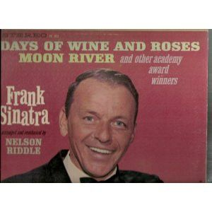 FRANK SINATRA--Days of W**e and Roses