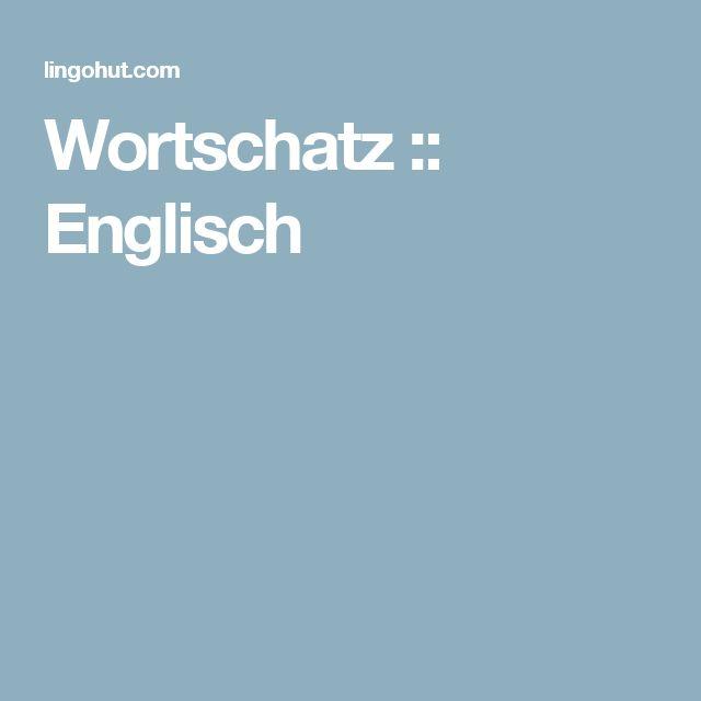 Wortschatz :: Englisch