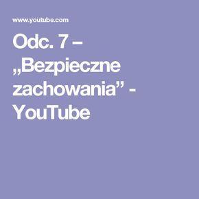 """Odc. 7 – """"Bezpieczne zachowania"""" - YouTube"""