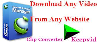 Download Any Video From Any Website. Download Online Videos Using Clip Converter and keepvid using Internet Download Manager. free-download-website-videos