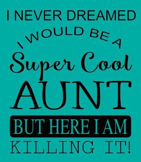 "Super Cool Aunt Short Sleeve Tee Perfect for all those ""Super Cool Aunts"" in your life! Tee is Hanes Tagless. UNISEX sizing - 6-ounce, 100% ComfortSoft® cotton - Tagless label - Double-needle coversea"