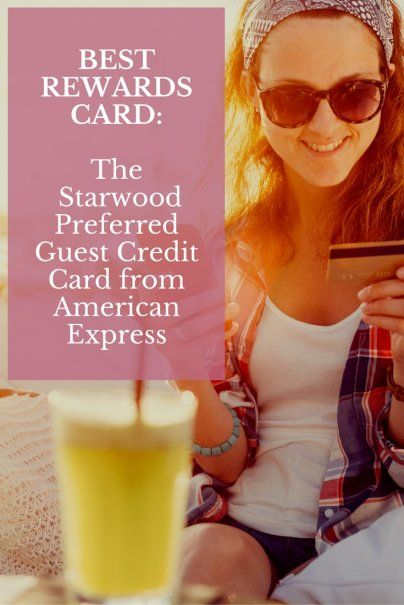 Best Rewards Card: The Starwood Preferred Guest Credit Card from American Express