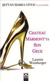 Chateau Marmont'ta Son Gece - Lauren Weisberger