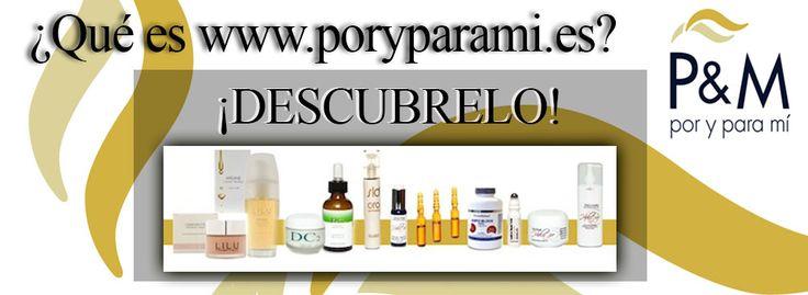 P&M. Por y para mí nace de la búsqueda y la selección de los mejores   y más innovadores productos del mercado, basándonos en la mayor calidad, con independencia de la marca o el precio, para poder ofrecer a los clientes las combinaciones y los tratamientos más eficaces e innovadores para el cuidado de tu piel.