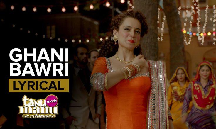cool Ghani Bawri (Lyrical Full Song) | Tanu Weds Manu Returns | Kangana Ranaut & R. Madhavan