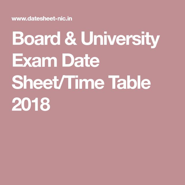 Board & University Exam Date Sheet/Time Table 2018