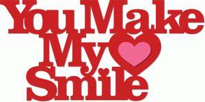 Silhouette Design Store - View Design #38606: 'you make my heart smile' phrase