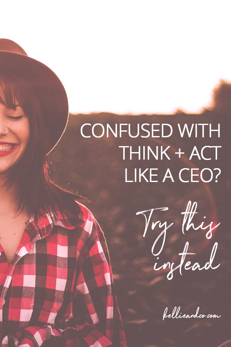 Confused with think and act like a CEO? I'm calling B.S. on this advice and what we can try instead. Latest post over on the blog.