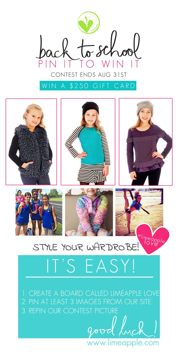 Enter Limeapple's Girl's Back to School Contest - Pin it to Win it for a $250 Gift Card . Make your school halls your runway.