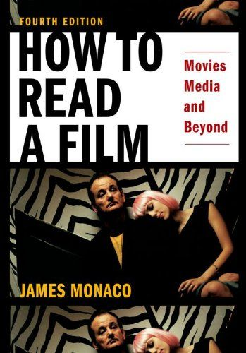 How to Read a Film: Movies, Media, and Beyond « Library User Group