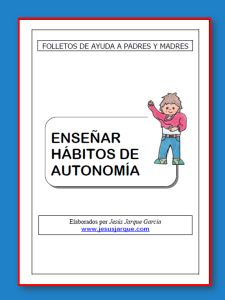 Folleto enseñar habitos de autonomia