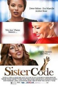 "Amber Rose, Eva Marcille, Drew Sidora Star in Movie ""Sister Code""| Movie Review @DaRealAmberRose  , @EvaMarcille , @DREWSIDORA , @sistercodefilm"