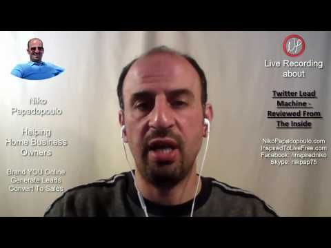 Twitter Lead Machine - Reviewed From The Inside — Niko Papadopoulo - Inspired to live free