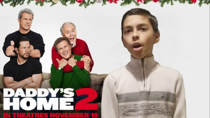 Film Review: Daddy's Home Two by KIDS FIRST! Film Critic Ryan R. #KIDSFIRST! #DaddysHome2