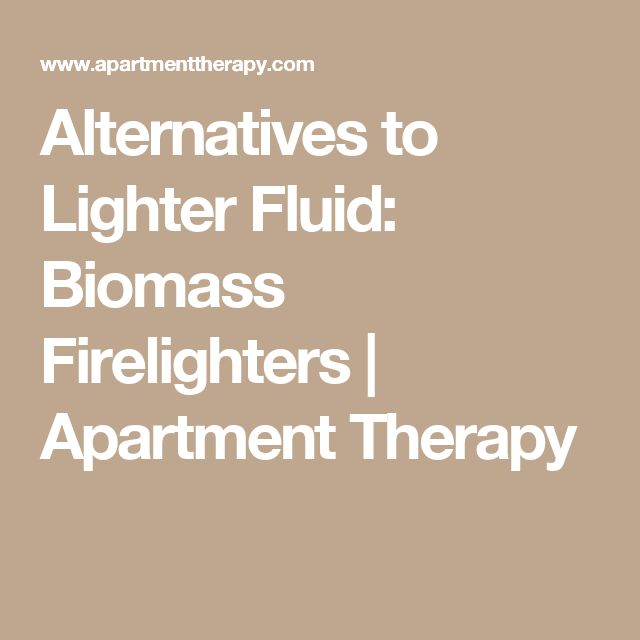 Alternatives to Lighter Fluid: Biomass Firelighters | Apartment Therapy