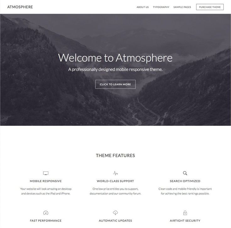 Score: 86 If you're ready for a theme with unlimited ambiance, take a look at Atmosphere Pro. Your visitors will take in all the details — both in your images and your copy — when you use Atmosphere Pro's wide open spaces and gorgeous contrasts.