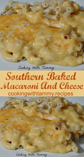 Southern Baked Macaroni And Cheese - Cooking With Tammy .Recipes