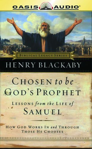 Chosen to Be God's Prophet By Dr. Henry Blackaby CD