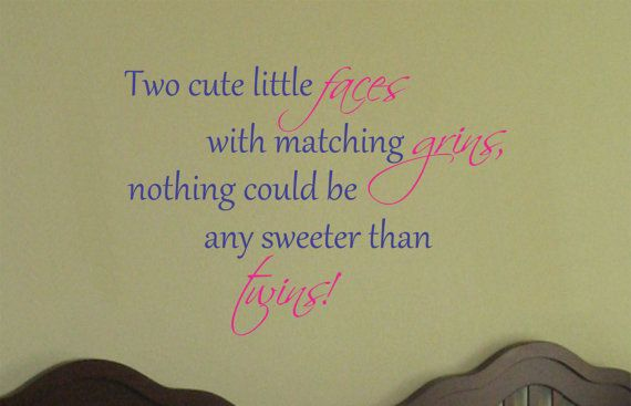 Baby Twin Saying Quote Wall Decal Nursery Vinyl by AllOnTheWall, $21.00