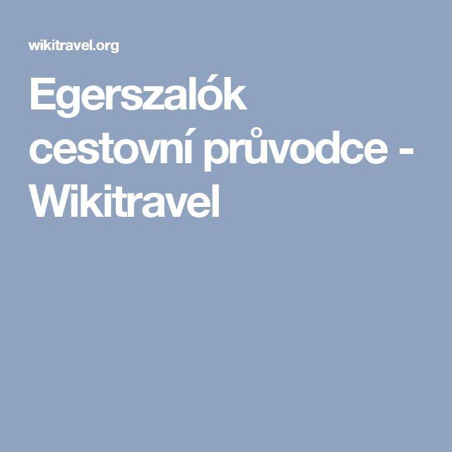 Egerszalók cestovní průvodce - Wikitravel