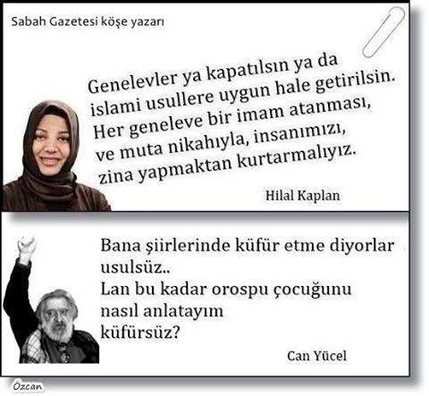 Sanırım bu usullere uygun bir tek kadın varsa o da Hilal Kaplan'dır......