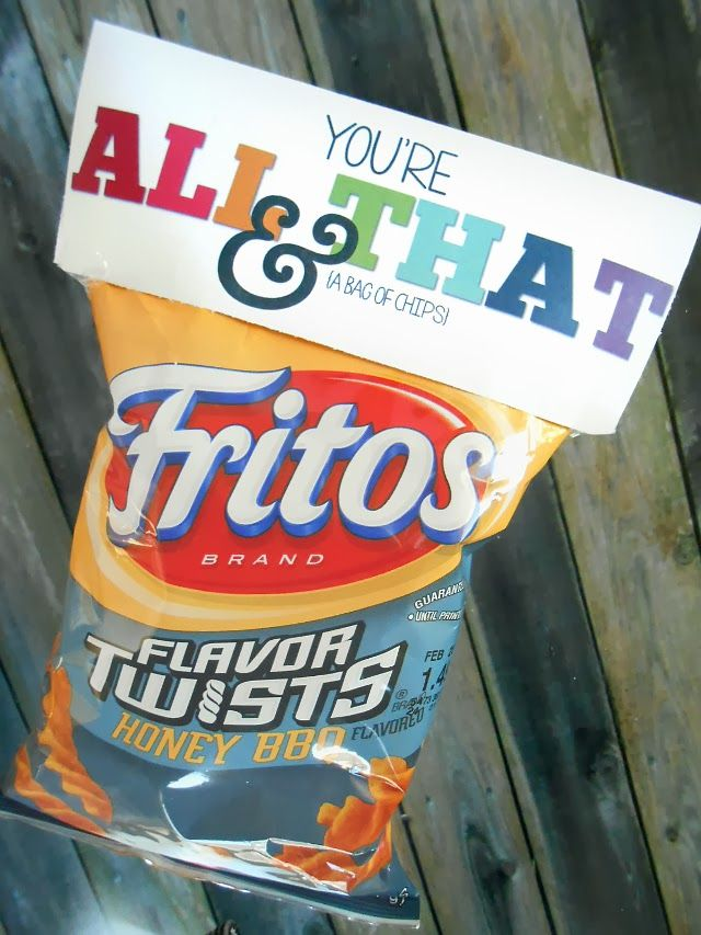 "Free printable Valentine ""You're all that & a bag of chips!"" This could be used for any gift occasion."