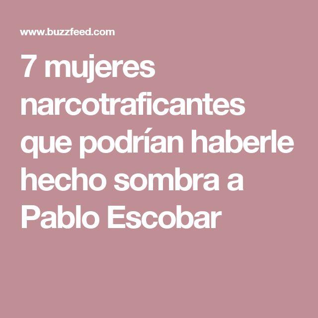7 mujeres narcotraficantes que podrían haberle hecho sombra a Pablo Escobar