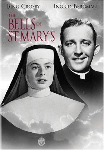 The Bells of St. Mary's 1945 (Movie) - Staring Bing Crosby & Ingrid Bergman