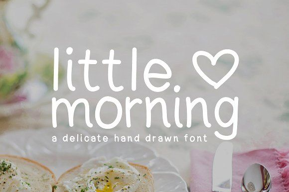 Little Morning - Hand Drawn Font by pixelbypixel on @creativemarket
