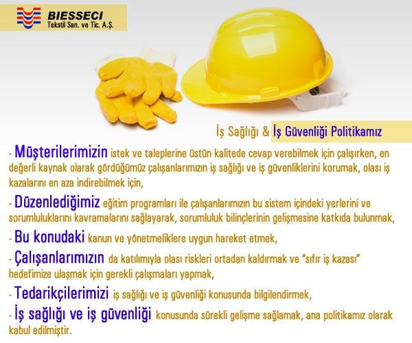 Biesseci Bursa Tekstil San. ve Tic. A.Ş. İş Sağlığı ve İş Güvenliği Politikamız