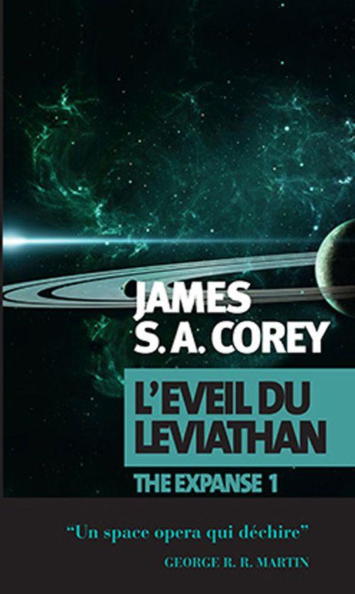 L'éveil du leviathan -The expanse1 <3- James S.A. Corey