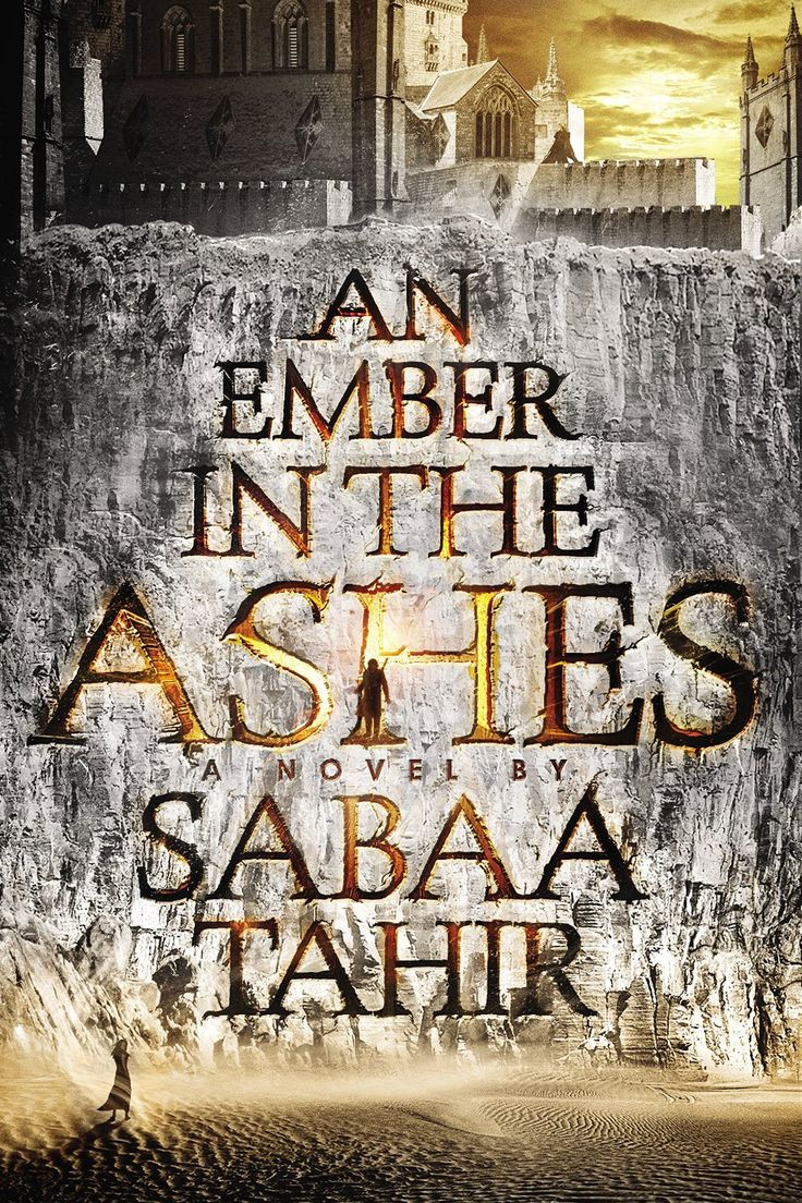 Book Cover Reveal: 'an Ember In The Ashes' By Sabaa Tahir (exclusive)