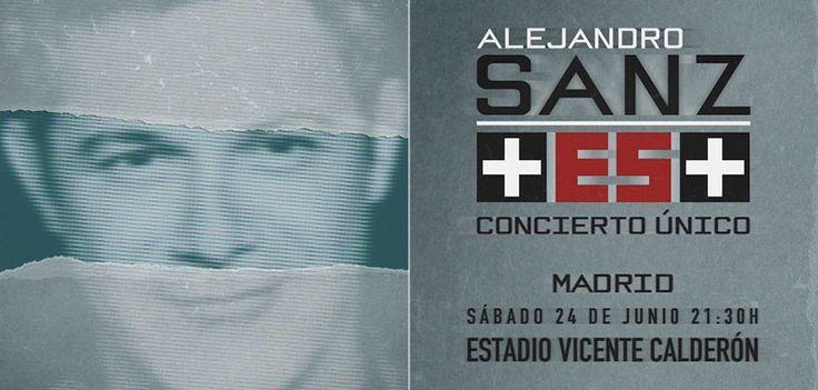 Má Es Más. Concierto Alejandro Sanz #Madrid 24 junio Vicente Calderón. Entradas.
