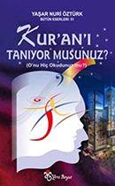 Kur'an'ı Tanıyor Musunuz? - Yaşar Nuri Öztürk
