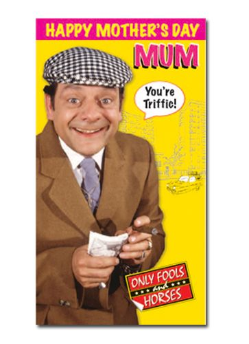 Official Only Fools and Horses Delboy Trotter Mother's Day Card now available with Free 1st Class UK Postage from Publishers Danilo.com at http://bit.ly/MotherDayCardsWrap