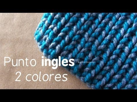 Knitting with 2 colors. In Spanish with subtitles. ▶ Como hacer Bufanda de 2 colores - Telar: Punto Ingles 2 colores - YouTube