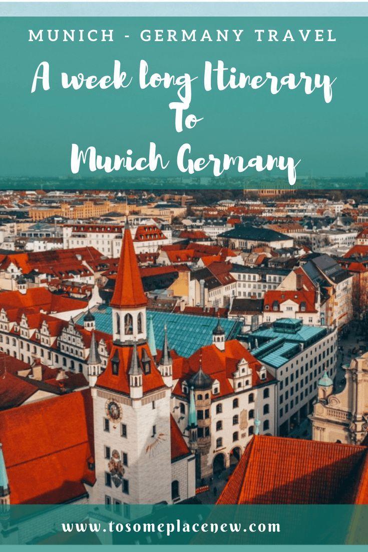 A 7 Day Munich Germany Itinerary Read A Day By Day List Of Popular Places To Vi 2020https Hochzeitsmotto Site P 7824 Heirate Reisen Sommerreisen Ausflug